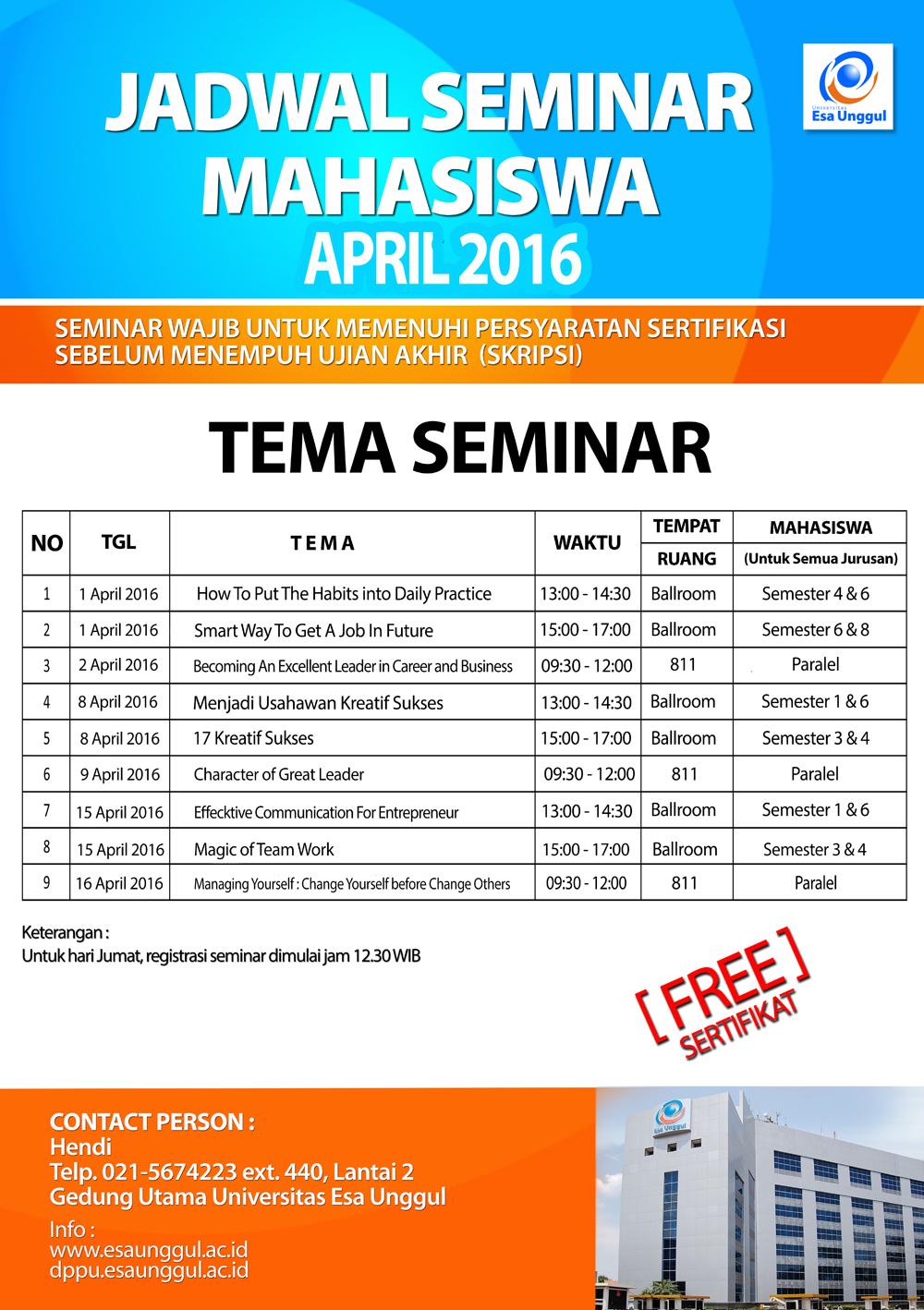 Jadwal Seminar Mahasiswa Universitas Esa Unggul, April 2016