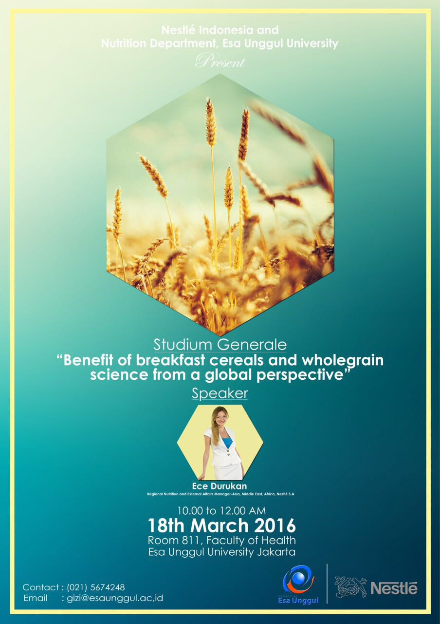 "Studium Generale ""Benefit of Breakfast Cereals and Wholegrain Science From a Global Perspective"" 18 Maret 2016"
