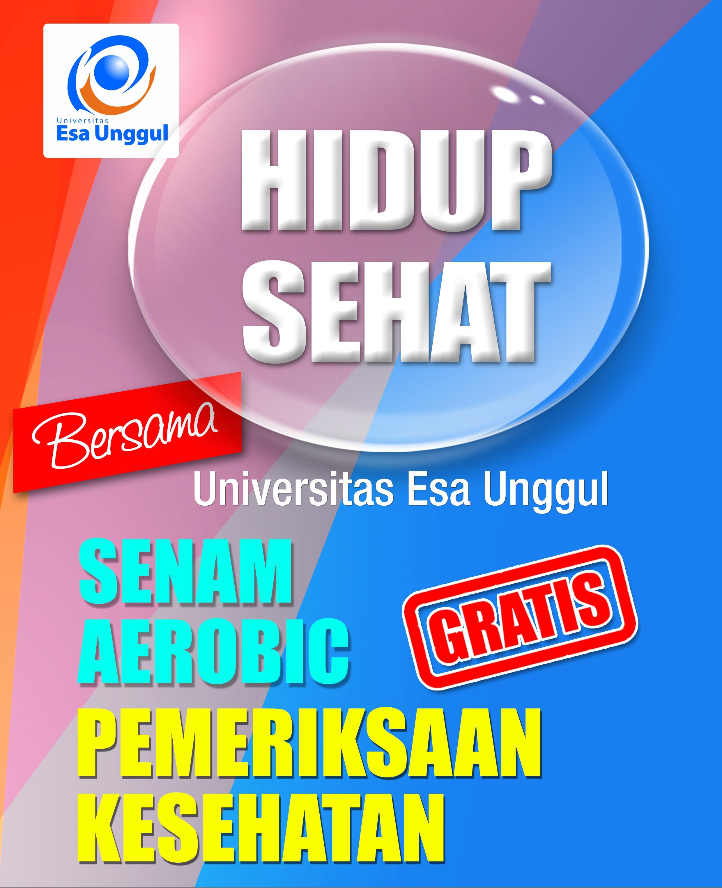 Ayo Hidup Sehat Bersama Universitas Esa Unggul di Ring Road Stadion Utama Gelora Bung Karno Senayan