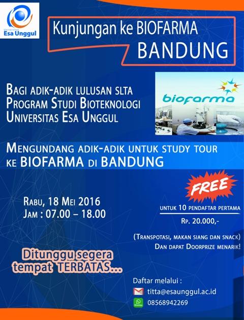 Program Studi Bioteknologi Universitas Esa Unggul Kunjungan ke Biofarma Bandung