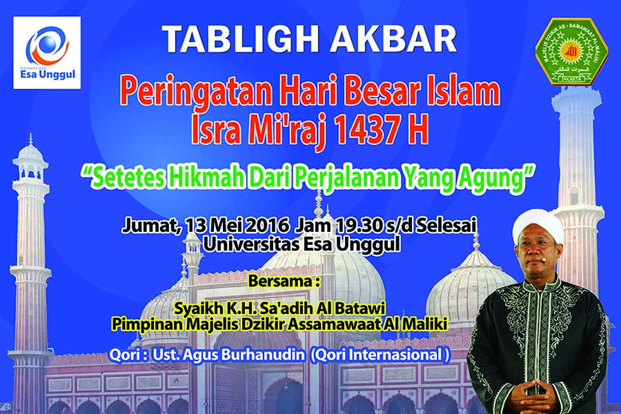Perayaan Isra Mi'raj dan Tabligh Akbar Unversitas Esa Unggul 2016