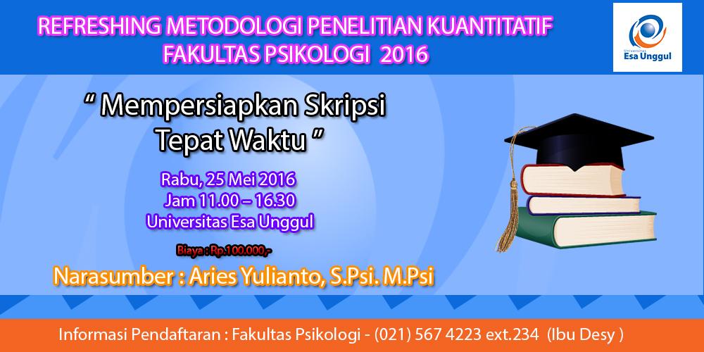 Refreshing Metodolgi Penelitian Kuantitatif Fakultas Psikologi  2016