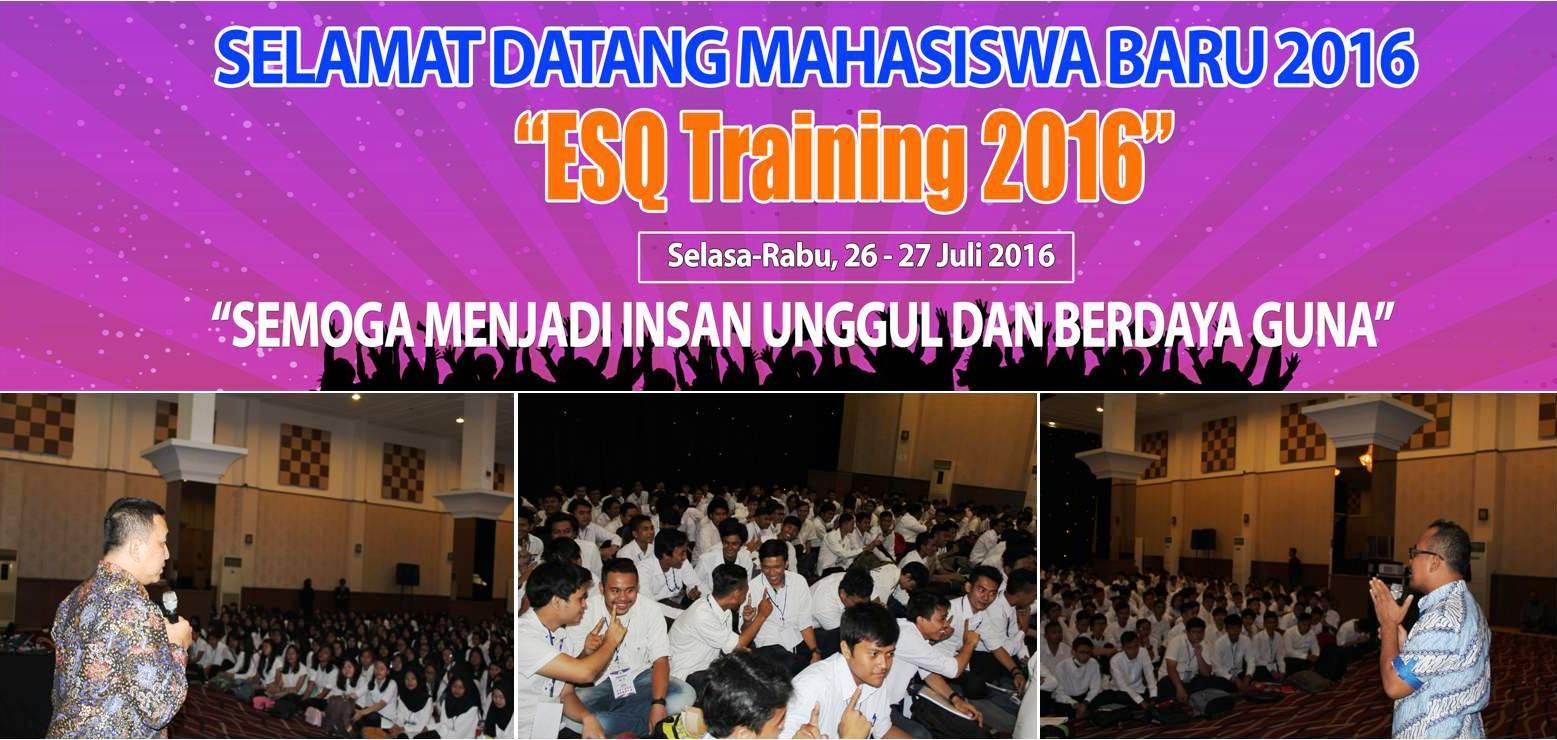 ESQ Trainning Universitas Esa Unggul 2016
