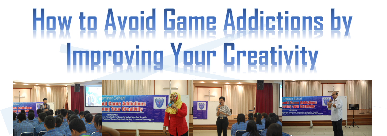 "Universitas Esa Unggul Gelar Seminar ""How to Avoid Game Addictions by Improving Your Creativity"" di SMA Methodist, Jakarta"