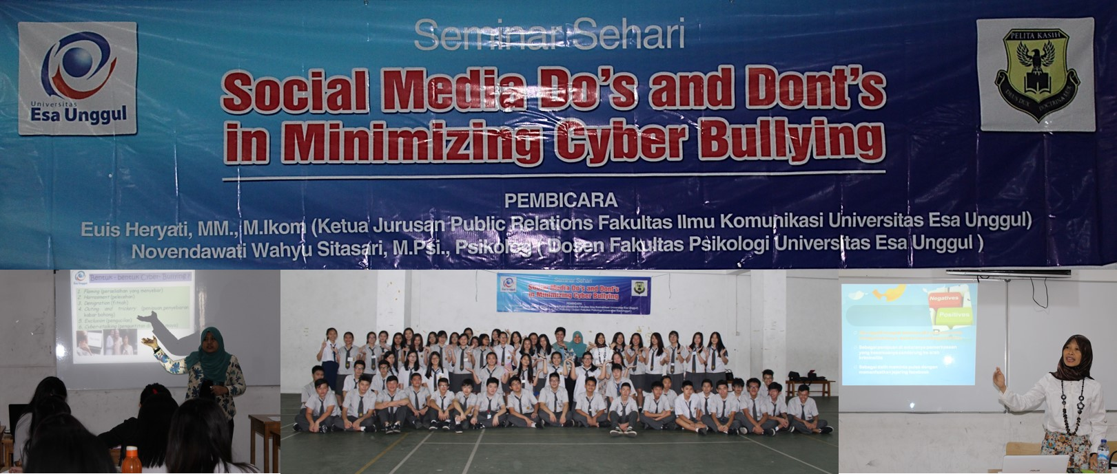 "Universitas Esa Unggul Gelar Seminar ""Social Media Do's and Dont's in Minimizing Cyber Bullying"" di SMA Pelita Kasih, Jakarta"