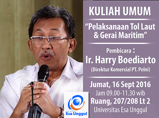 Kuliah Umum Fakultas Teknik bersama Harry Boediarto Universitas Esa Unggul 2016