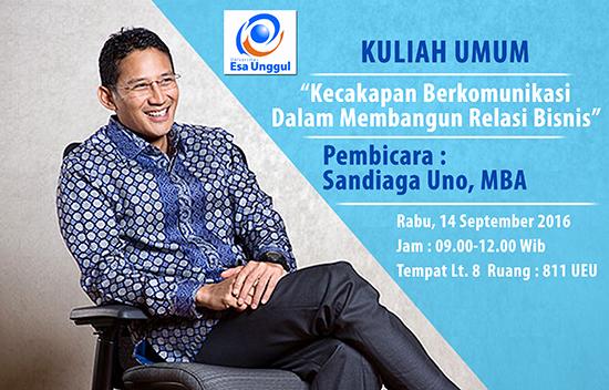 Kuliah Umum Fakultas Ilmu Komunikasi bersama Sandiaga Uno Universitas Esa Unggul 2016
