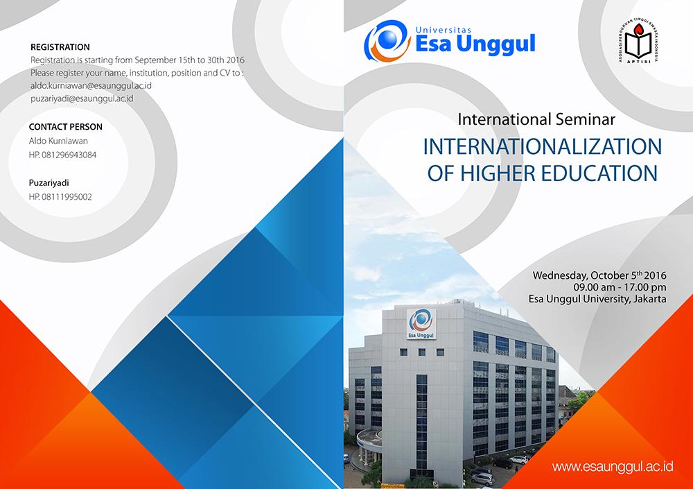 "Seminar Internasional "" Internationalization of Higher Education "" Universitas Esa Unggul 2016"