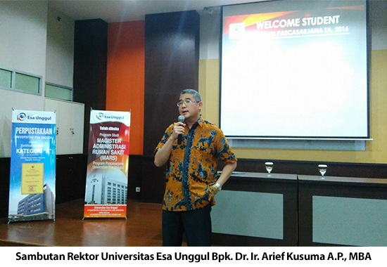 Welcome Student Program Pascasarjana Universitas Esa Unggul 2016