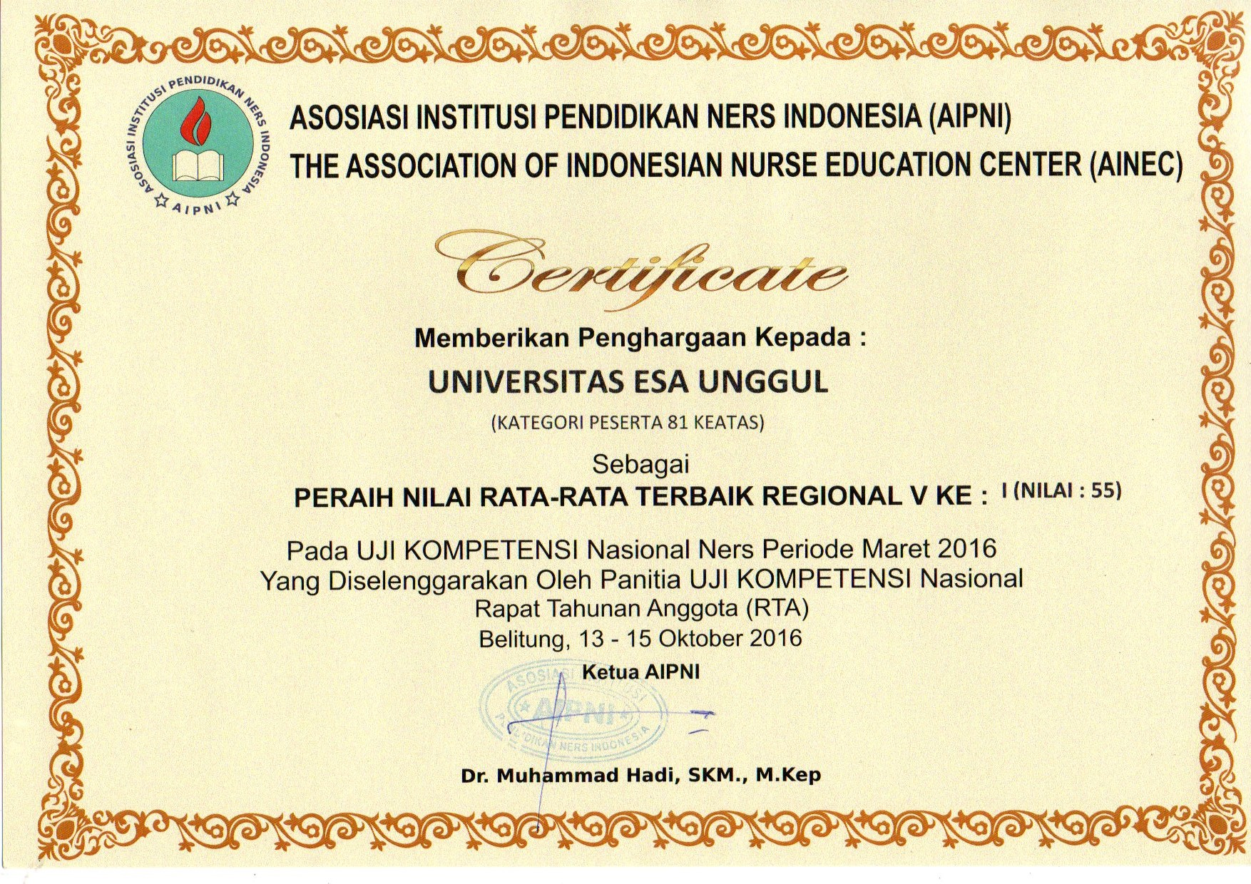 Sertifikat Peraih Nilai Rata2 Terbaik PERTAMA Uji Kompetensi Nasional Ners Priode Maret 2016