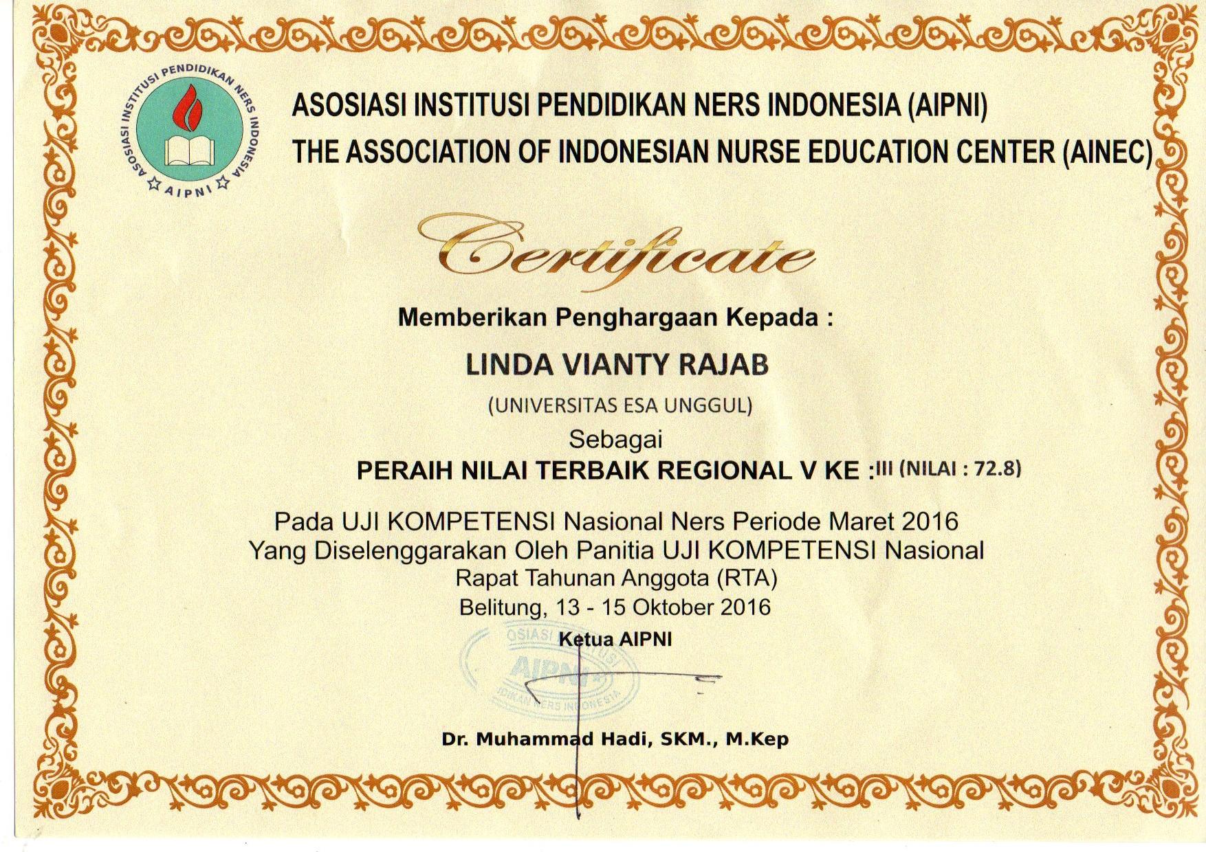 Sertifikat peraih nilai terbaik KETIGA Uji Kompetensi Nasional Ners Priode Maret 2016