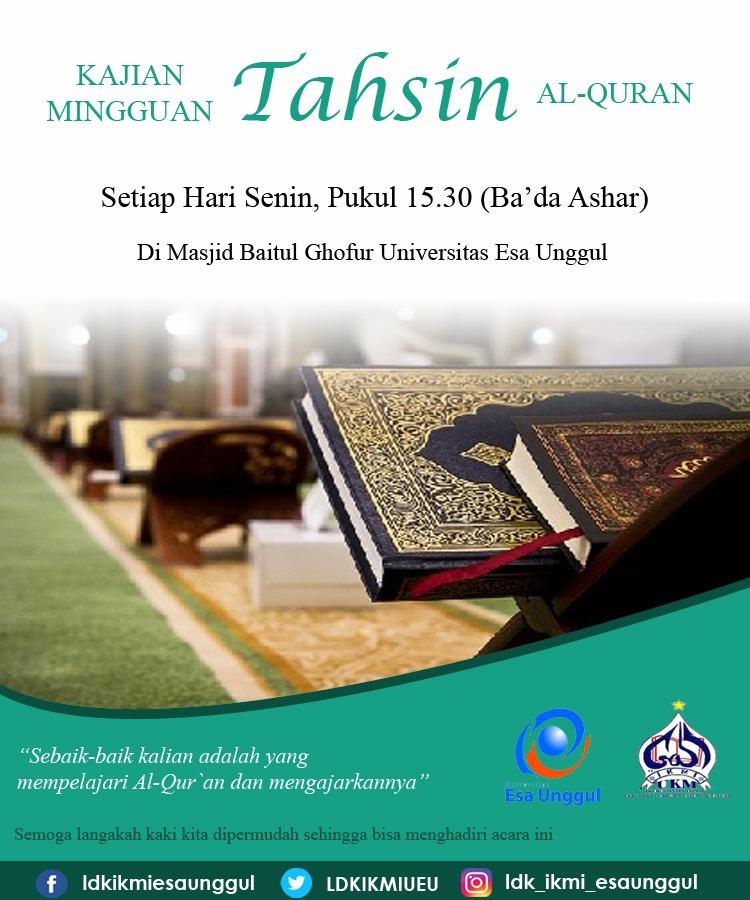 Kajian Mingguan Tahsin Al-Quran Universitas Esa Unggul