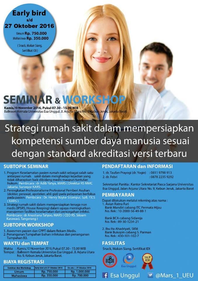 Seminar Dan Warkshop Strategi Rumah Sakit Dalam Mempersiapkan Sumber Daya Manusia Sesuai Standart Akreditasi Versi Terbaru
