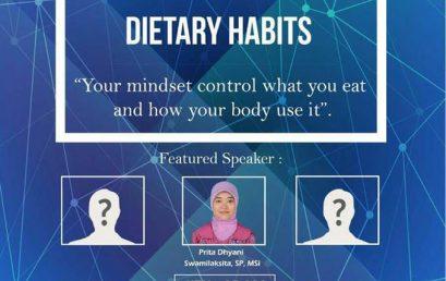 "Program Studi Ilmu Gizi Proudly Present ""Healthy Mindset For Dietary Habits"""