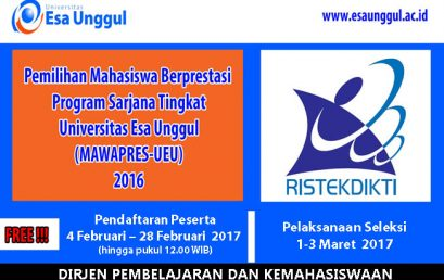 Pemilihan Mahasiswa Berprestasi Program Sarjana Tingkat Universitas Esa Unggul (MAWAPRES-UEU) 2017