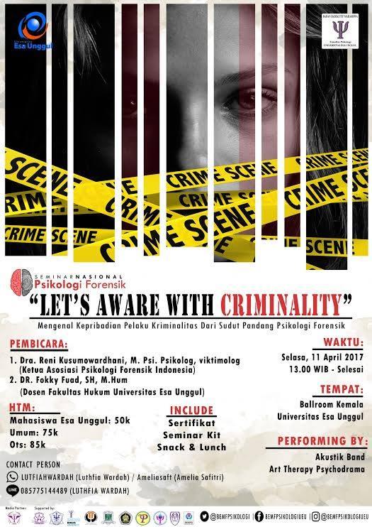 "Seminar Nasional ""Let's Aware With Criminality"""