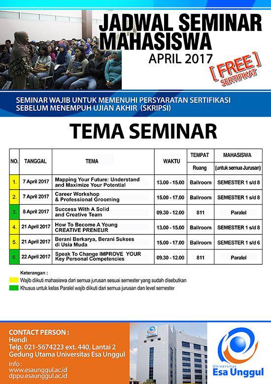 Jadwal Seminar Bulan April Mahasiswa Universitas Esa Unggul 2017