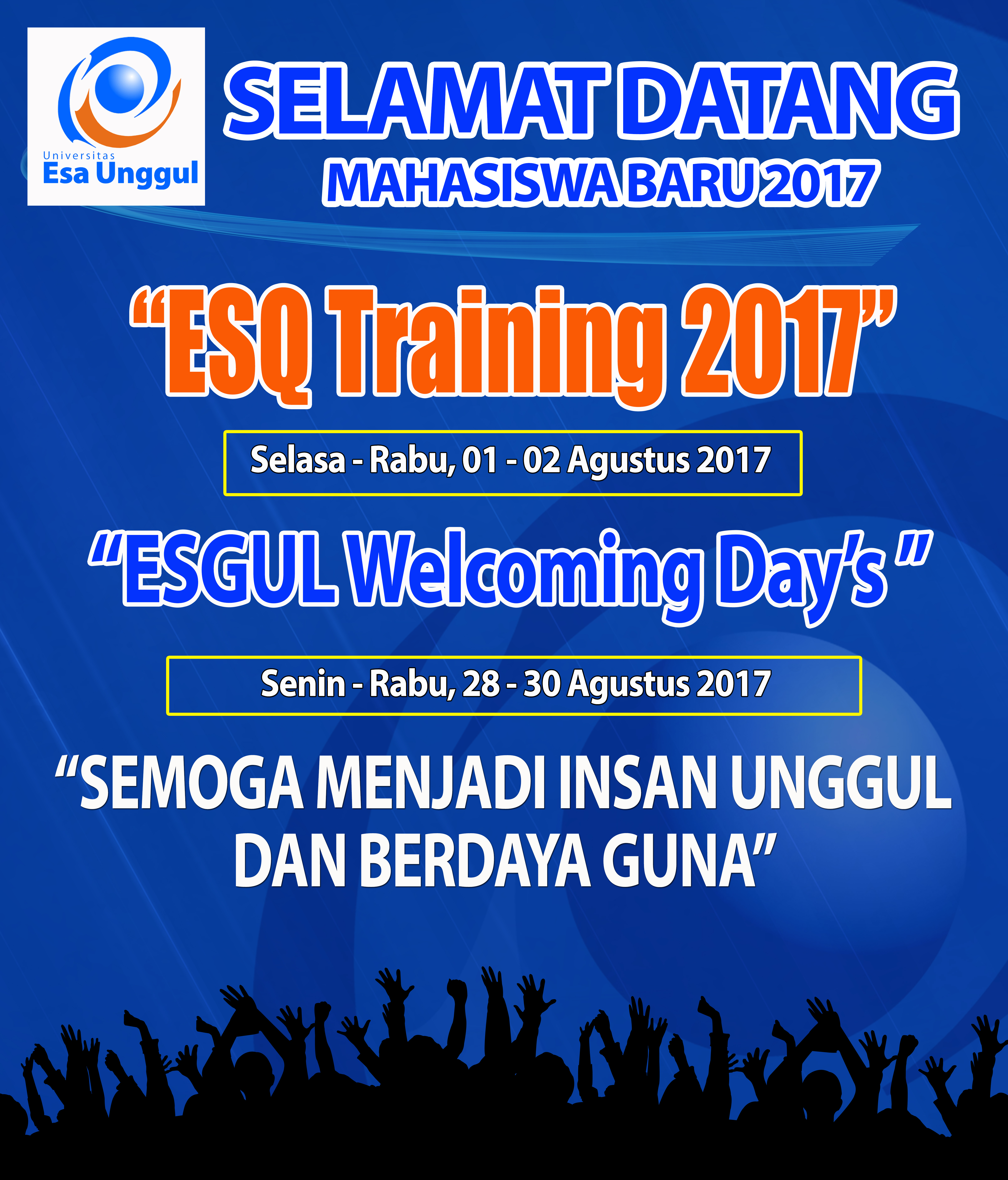 Esa Unggul Welcoming Day Mahasiswa Baru 2017