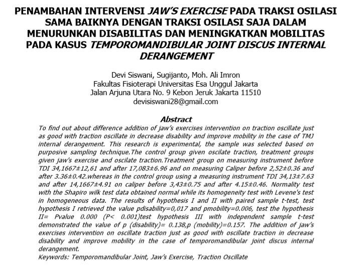 Penambahan Intervensi Jaw's Exercise Pada Traksi Osilasi Sama Baiknya Dengan Traksi Osilasi Saja Dalam Menurunkan Disabilitas Dan Meningkatkan Mobilitas Pada Kasus Temporomandibular Joint Discus Internal Derangement
