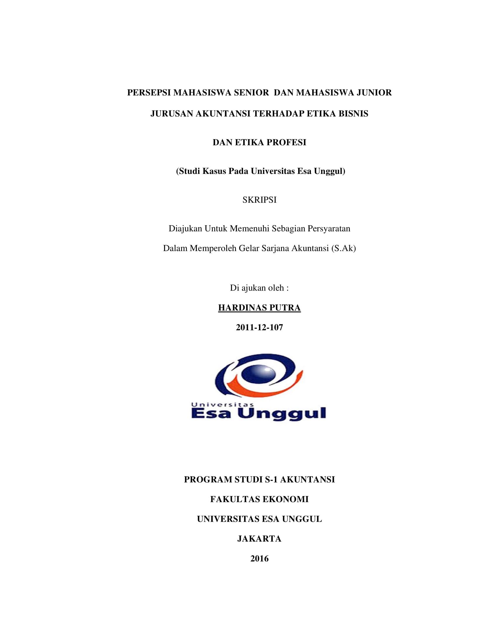 Persepsi Mahasiswa Senior dan Mahasiswa Junior Jurusan Akuntansi Terhadap Mata Kuliah Etika Bisnis dan Etika Profesi (Studi Kasus Pada Universitas Esa Unggul)