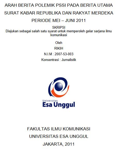 Arah Berita Polemik PSSI Pada Berita Utama Surat Kabar Republika dan Rakyat Merdeka Periode Mei – Juni 2011