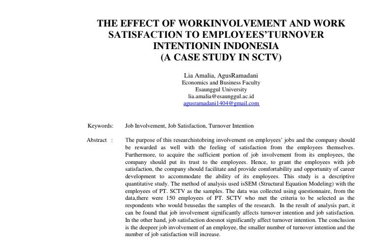 The Effect Of Workinvolvement And Work Satisfaction To Employees'turnover Intentionin Indonesia (A Case Study In Sctv)