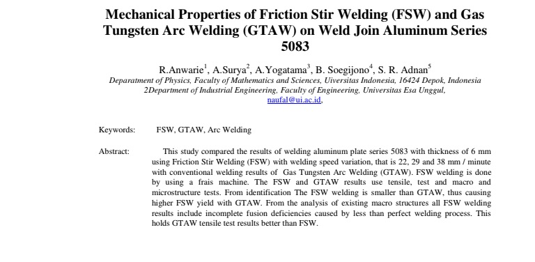 Mechanical Properties of Friction Stir Welding (FSW) and Gas Tungsten Arc Welding (GTAW) on Weld Join Aluminum Series 5083