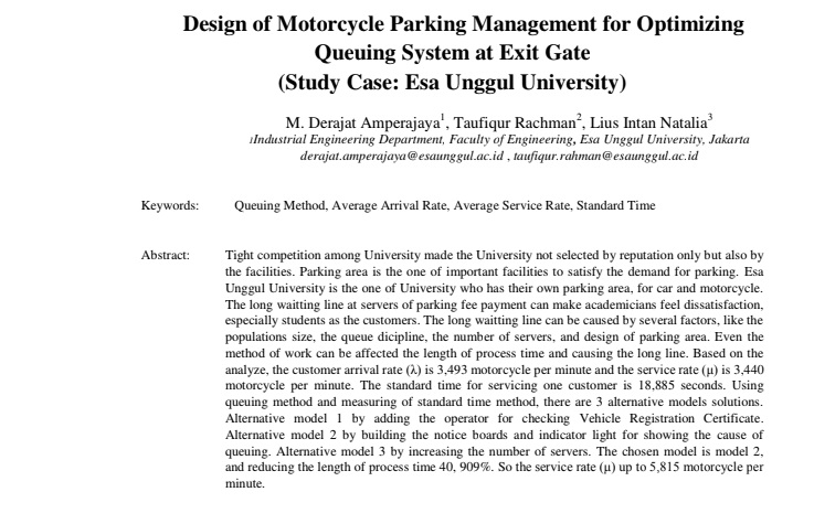 Design of Motorcycle Parking Management for Optimizing Queuing System at Exit Gate (Study Case: Esa Unggul University)