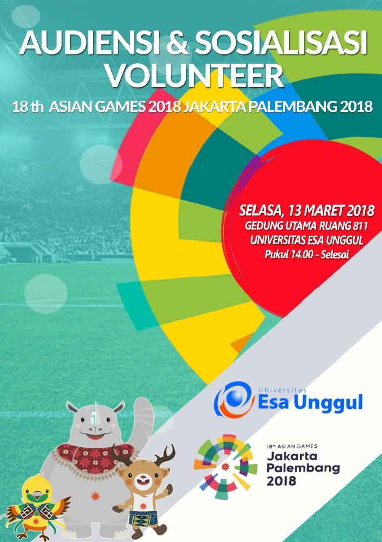 Mau Jadi Volunteer Asian Games? Yuk Ikut Acara Sosialisasi dan Audiensinya di Esa Unggul