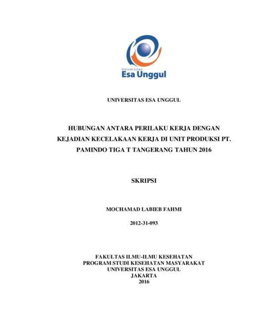 Hubungan Antara Perilaku Kerja dengan Kejadian Kecelakaan Kerja di Unit Produksi PT. Pamindo Tiga T Tangerang Tahun 2016