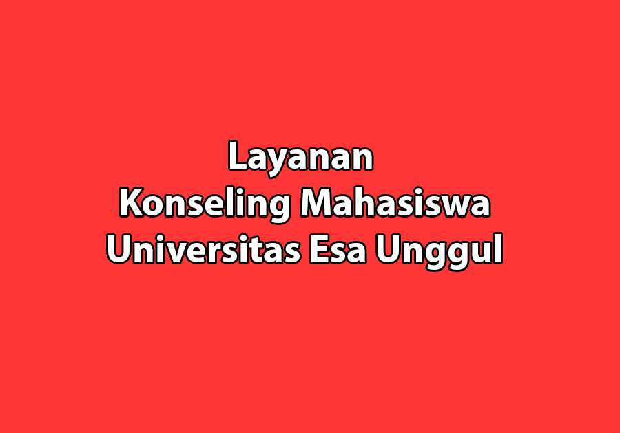 Layanan Konseling Mahasiswa