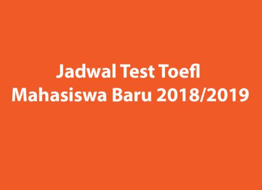 Jadwal-Test-Toefl-Mahasiswa-Baru-2018-2019-