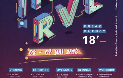 "BEM FDIK UNIVERSITAS ESA UNGGUL proudly Presents ""INTERVAL 2018 : Freakquency"""