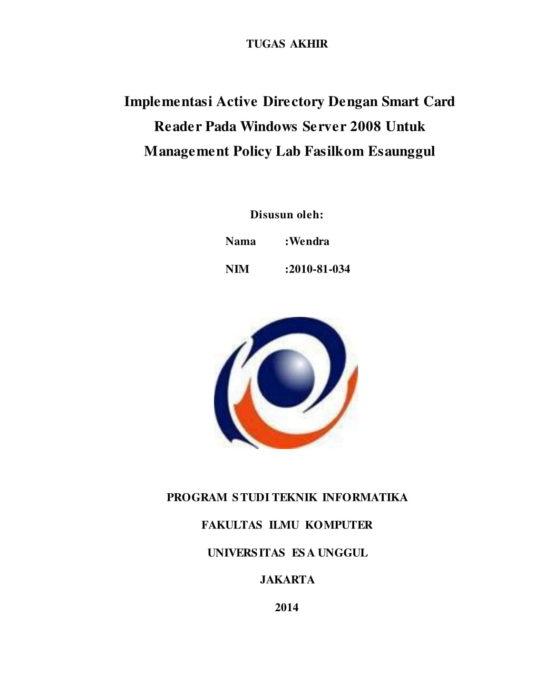 Implementasi Active Directory Dengan Smart Card Reader Pada Windows Server 2008 Untuk Management Policy Lab Fasilkom Esa Unggul