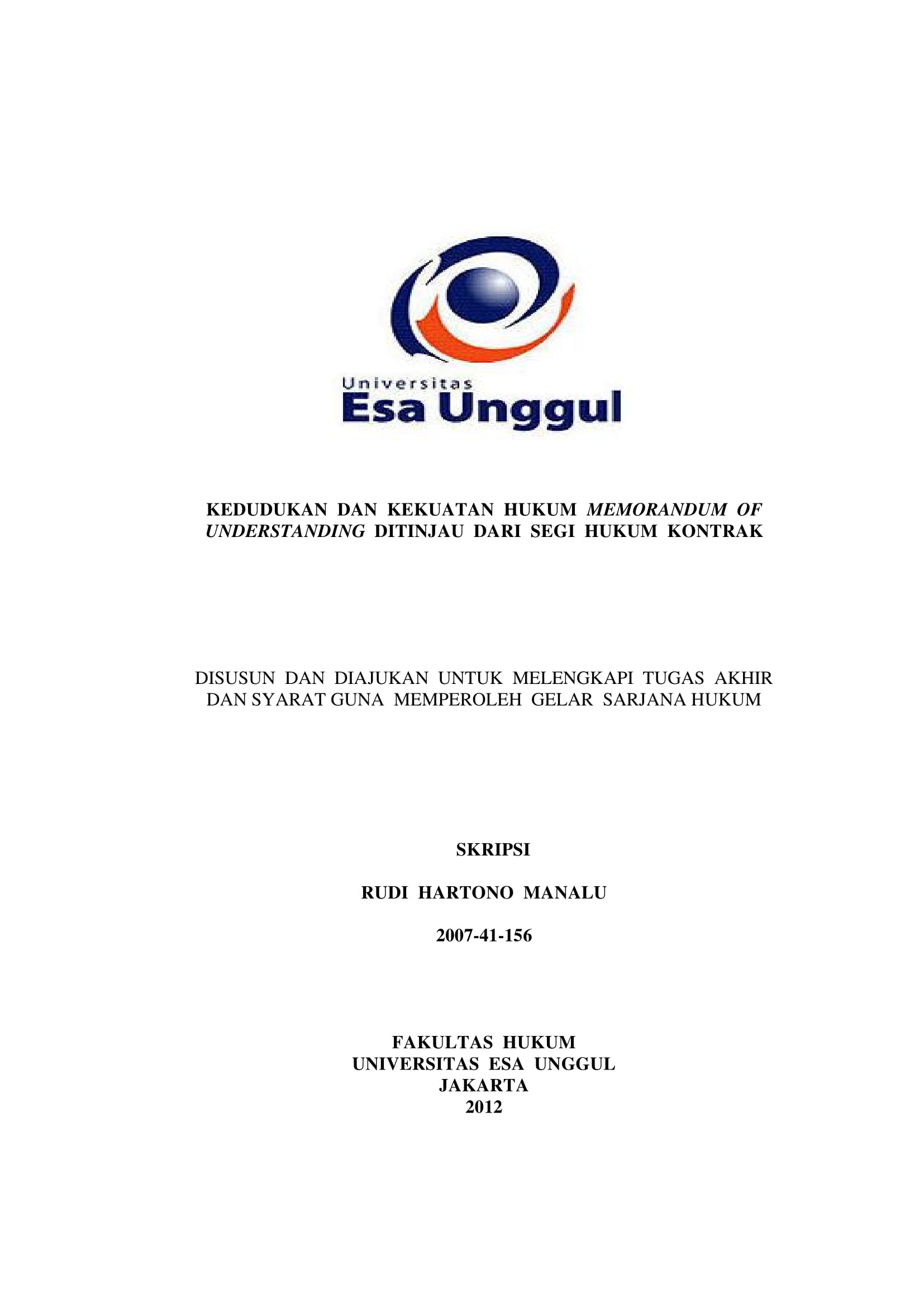 Kedudukan Dan Kekuatan Hukum Memorandum Of Understanding Ditinjau Dari Segi Hukum Kontrak