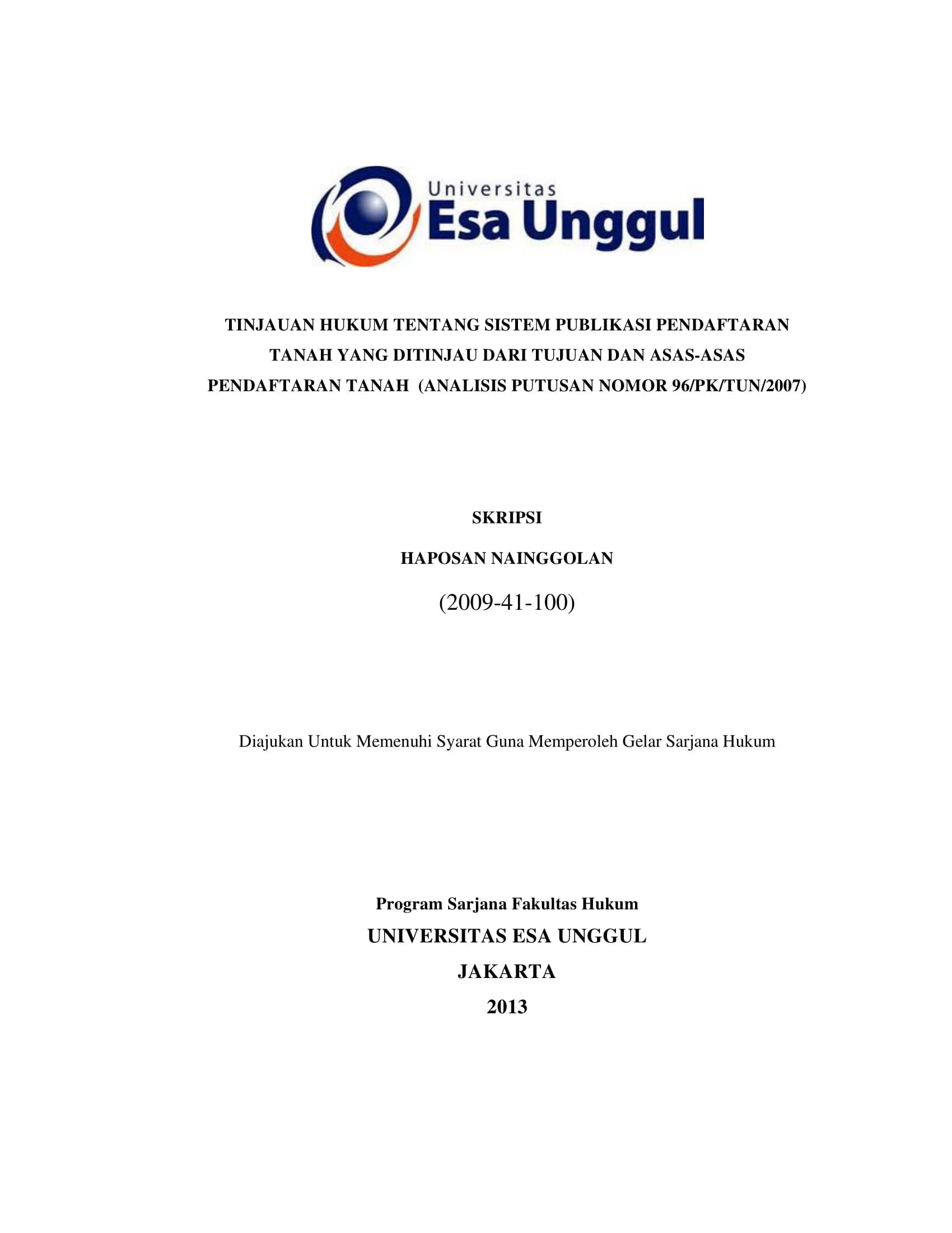 Tinjauan Hukum Tentang Sistem Publikasi Pendaftaran Tanah yang Ditinjau dari Tujuan dan Asas-asas Pendaftaran Tanah (Analisis Putusan Nomor 96/PK/TUN/2007)