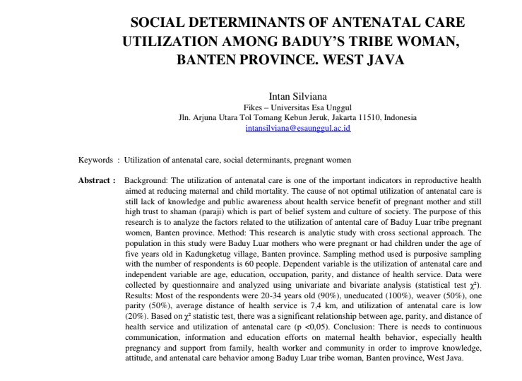 Social Determinants Of Antenatal Care Utilization Among Baduy's Tribe Woman, Banten Province. West Java