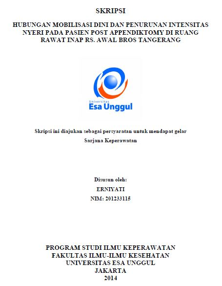 Hubungan Mobilisasi Dini Dan Penurunan Intensitas Nyeri Pada Pasien Post Appendiktomy Di Ruang Rawat Inap RS. Awal Bros Tangerang