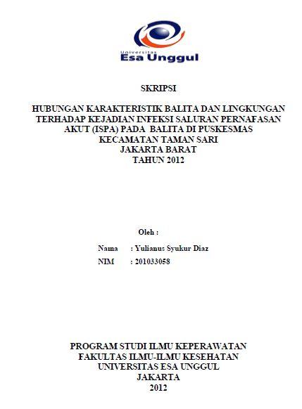 Hubungan Karakteristik Balita Dan Lingkungan Terhadap Kejadian Infeksi Saluran Pernafasan Akut (ISPA) Pada Balita Di Puskesmas Kecamatan Taman Sari Jakarta Barat