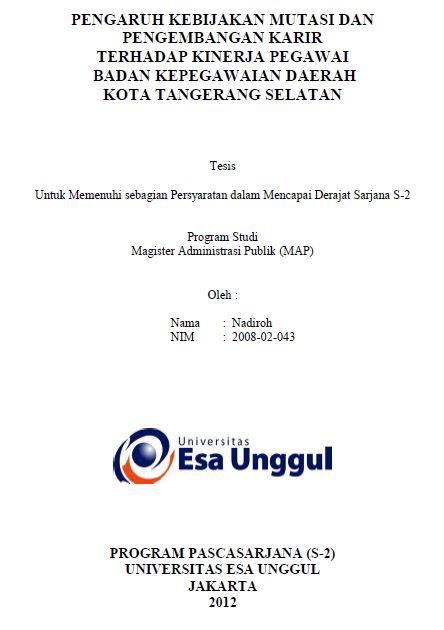 Pengaruh Kebijakan Mutasi Dan Pengembangan Karir Terhadap Kinerja Pegawai Badan Kepegawaian Daerah Kota Tangerang Selatan