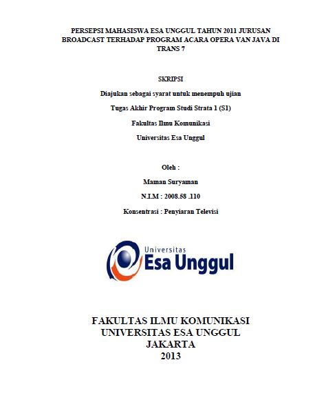 Persepsi Mahasiswa Esa Unggul Tahun 2011 Jurusan Broadcast Terhadap Program Acara Opera Van Java Di Trans 7