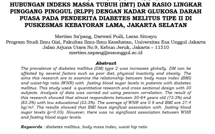 Hubungan Indeks Massa Tubuh (IMT) dan Rasio Lingkar Pinggang Pinggul (RLPP) Dengan Kadar Glukosa Darah Puasa Pada Penderita Diabetes Melitus Tipe II di Puskesmas Kebayoran Lama, Jakarta Selatan