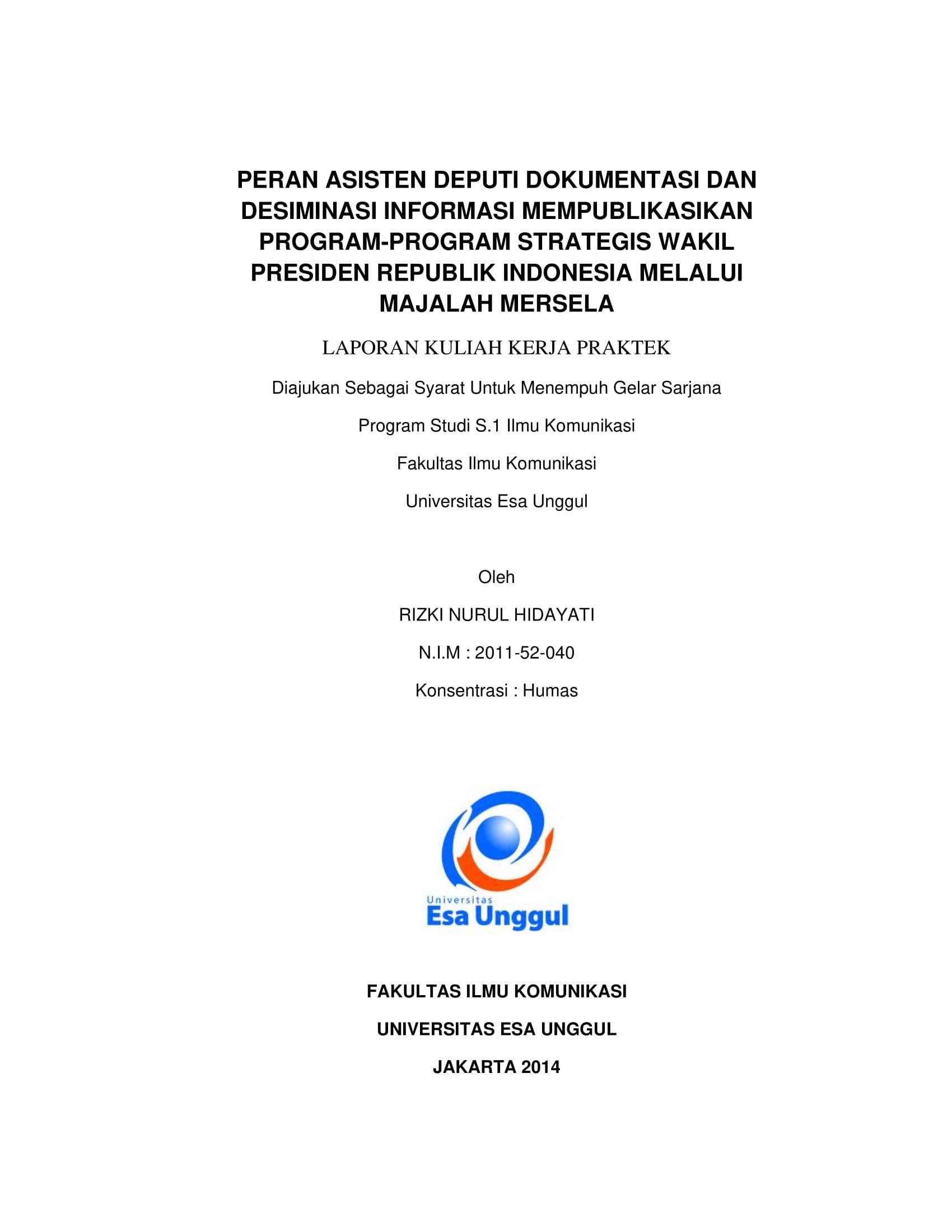 Peran Asisten Deputi Dokumentasi dan Desiminasi Informasi Mempublikasikan Program-Program Strategis Wakil Presiden Republik Indonesia Melalui Majalah Mersela
