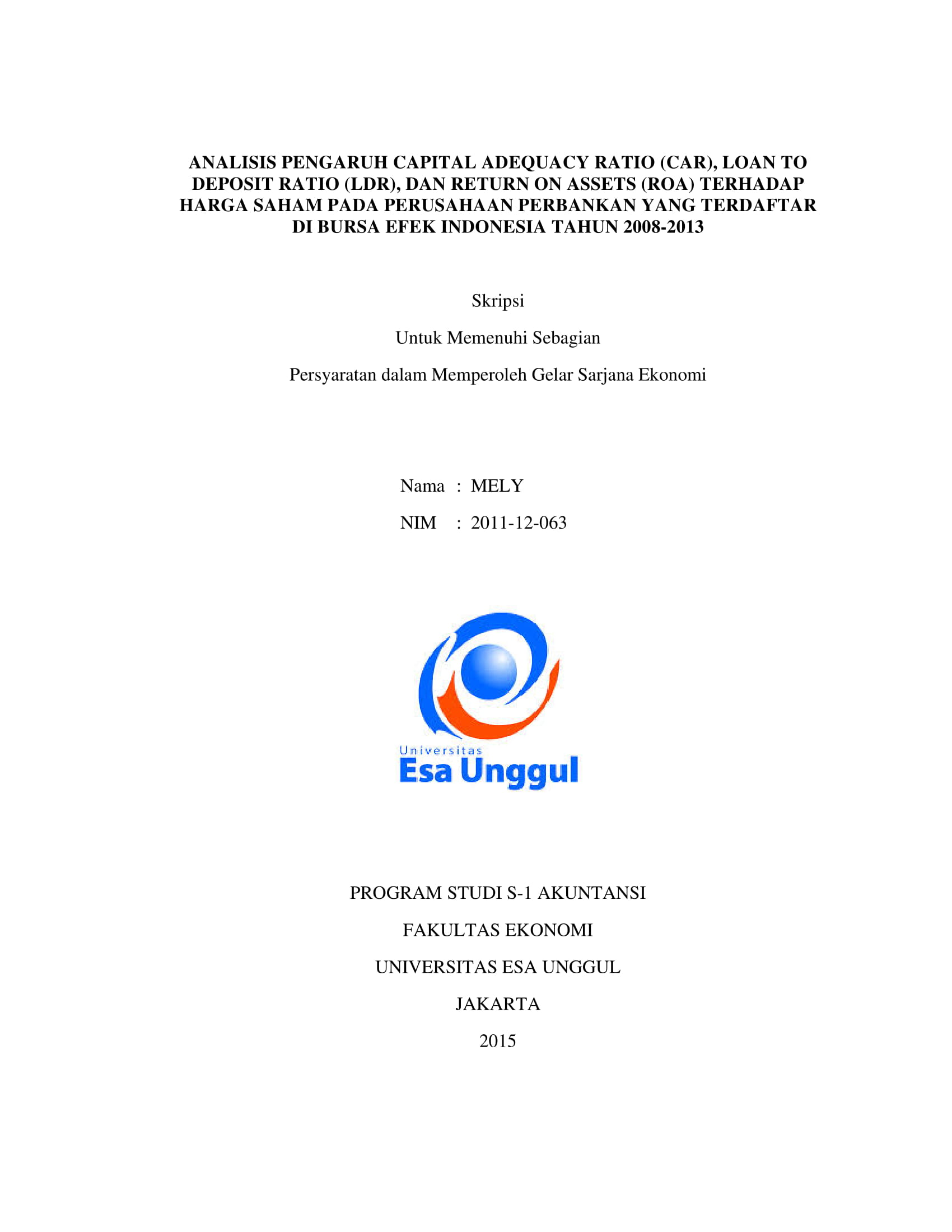 Analisis Pengaruh Capital Adequacy Ratio (CAR), Loan to Deposit Ratio (LDR), Dan Return on Assets (ROA) Terhadap Harga Saham pada Perusahaan Perbankan yang Terdaftar di Bursa Efek Indonesia Tahun 2008-2013