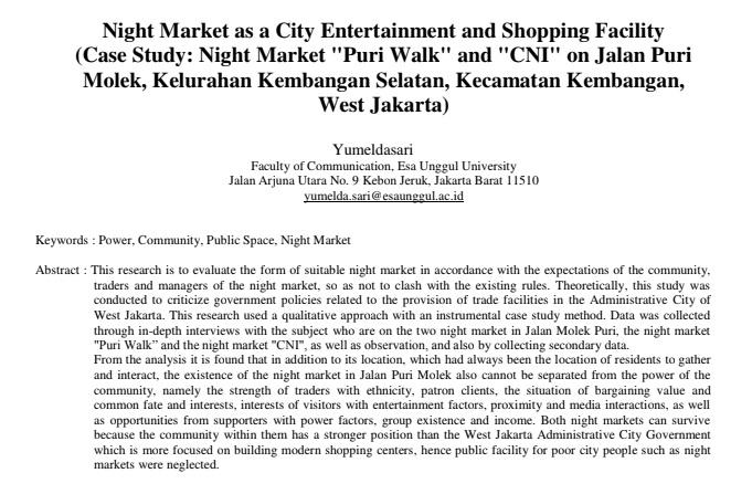 "Night Market as a City Entertainment and Shopping Facility (Case Study: Night Market ""Puri Walk"" and ""CNI"" on Jalan Puri Molek, Kelurahan Kembangan Selatan, Kecamatan Kembangan, West Jakarta)"