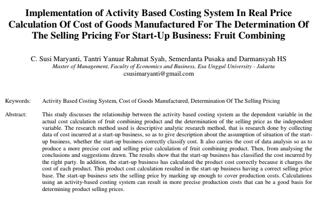 Implementation of Activity Based Costing System in Real Price Calculation of Cost of Goods Manufactured for The Determination of The Selling Pricing for Start-Up Business: Fruit Combining