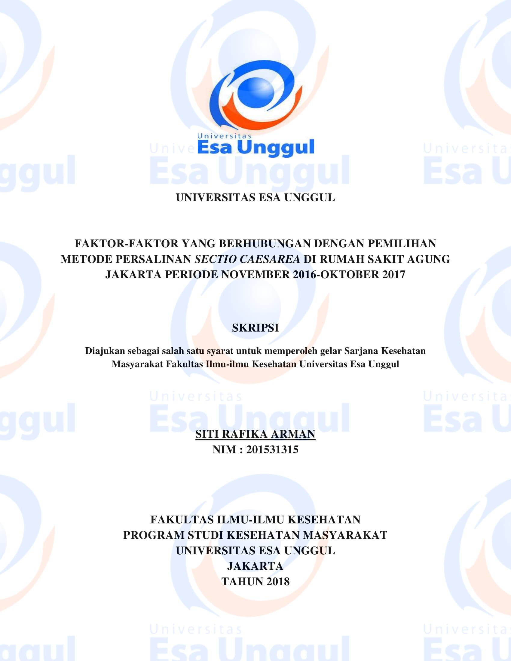 Faktor-faktor yang Berhubungan dengan Pemilihan Metode Persalinan Sectio Caesarea di Rumah Sakit Agung Jakarta Periode November 2016 – Oktober 2017