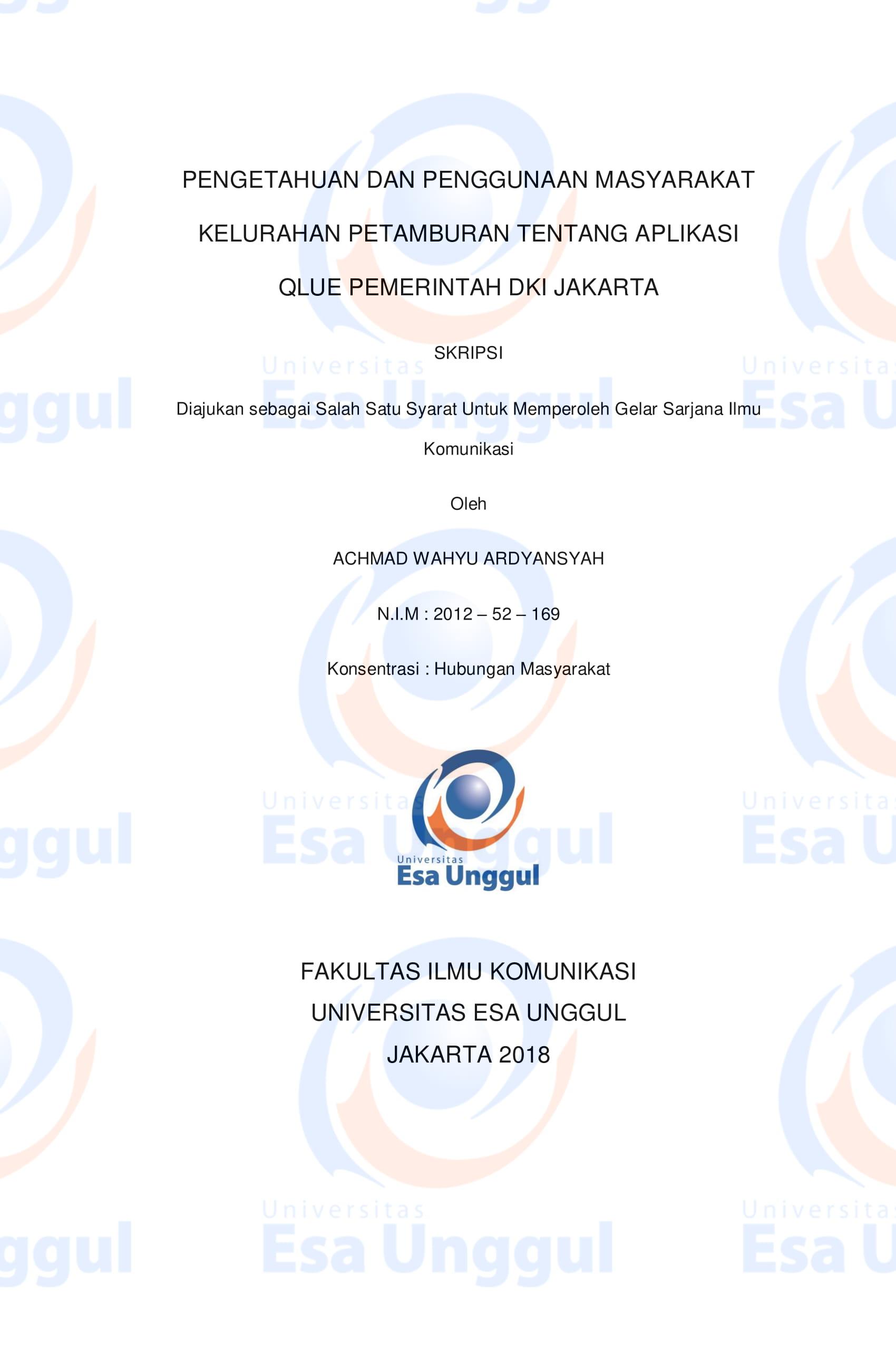 Pengetahuan dan Penggunaan Masyarakat Kelurahan Petamburan Tentang Aplikasi Qlue Pemerintah DKI Jakarta