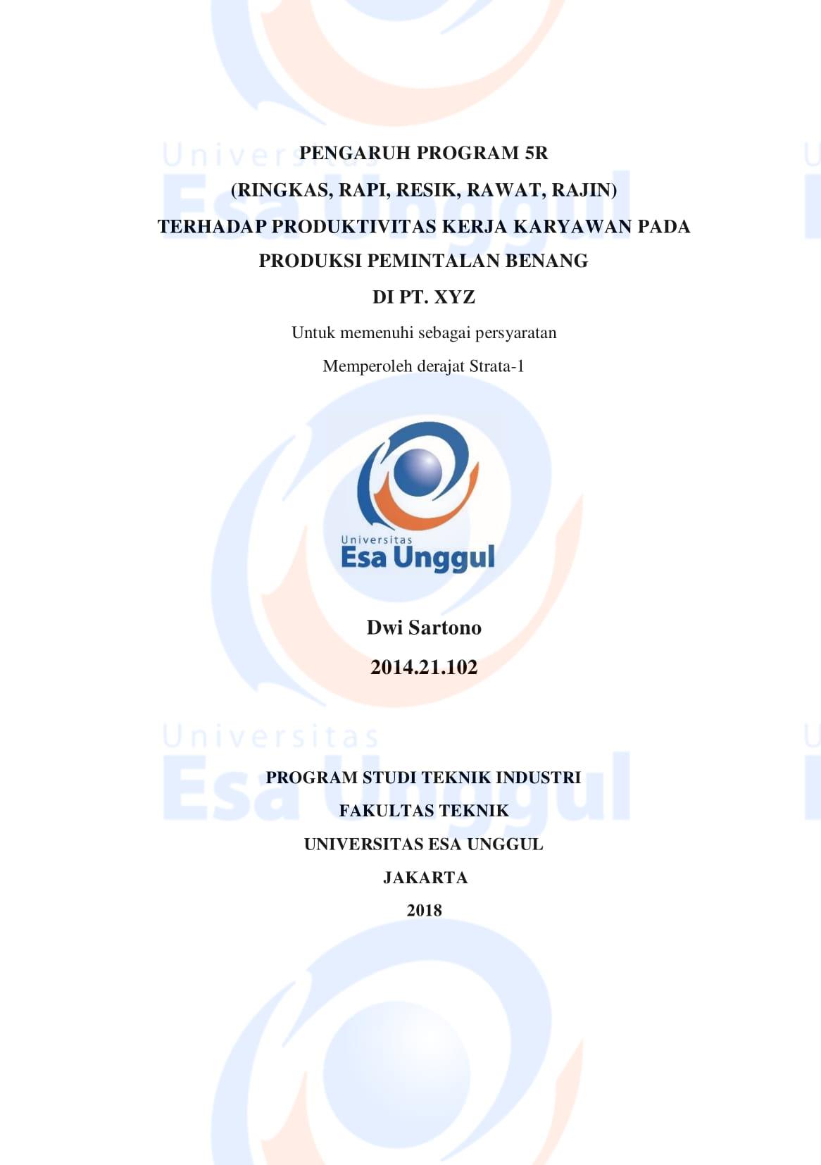 Pengaruh Program 5R (Ringkas, Rapi, Resik, Rawat, Rajin) Terhadap Produktivitas Kerja Karyawan pada Produksi Pemintalan Benang di PT. XYZ