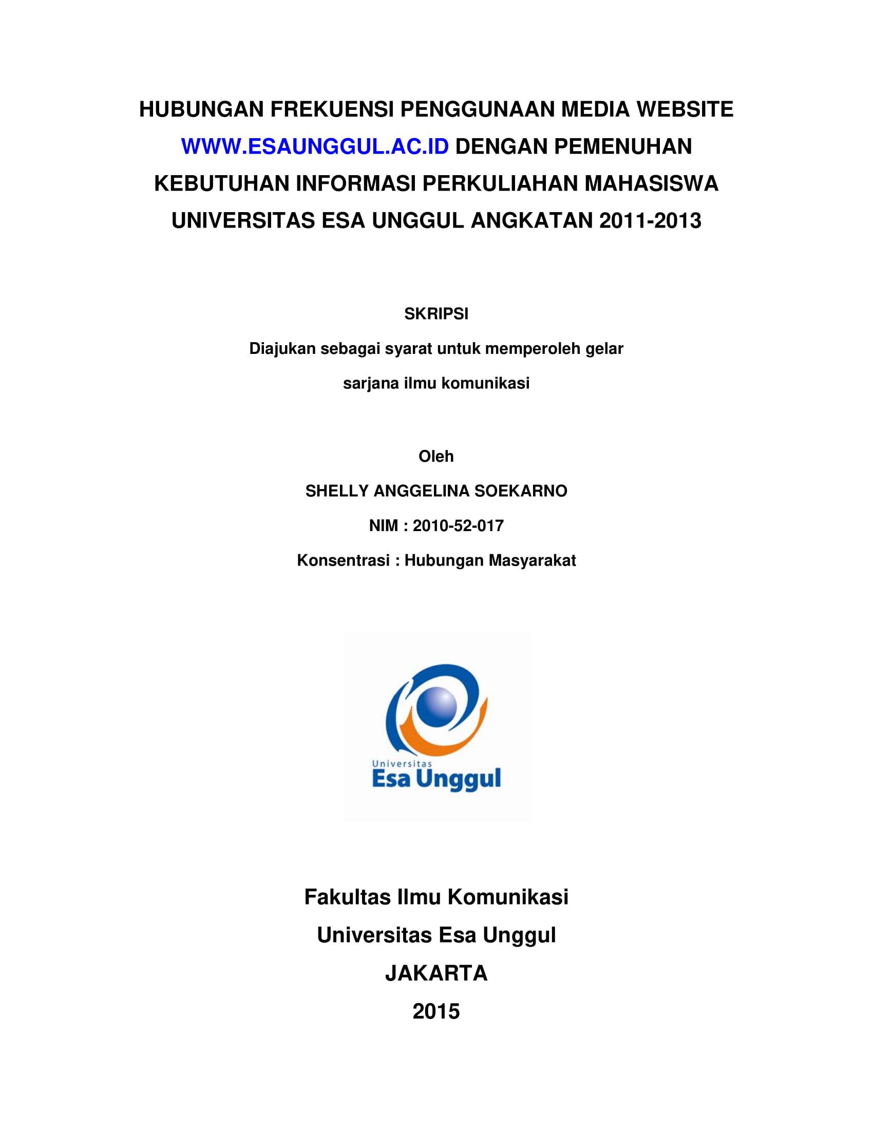 Hubungan Frekuensi Penggunaan Media Website www.esaunggul.ac.id dengan Pemenuhan Kebutuhan Informasi Perkuliahan Mahasiswa Universitas Esa Unggul Angkatan 2011 – 2013